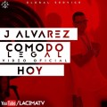 J Alvarez - Comodo Legal (Official Video)