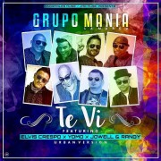 Grupo Mania Ft. Elvis Crespo, Yomo Y Jowell y Randy – Te Vi (Urban Version)
