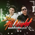 Justin Alexander Ft. Papi Wilo – Stay All Night