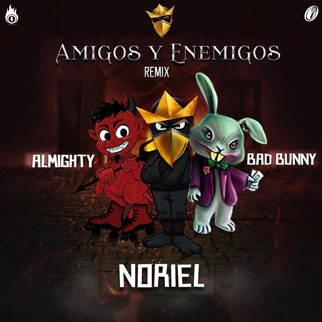 Descarga la musica de Noriel Ft.  Y los Ejércitos de Mala Bunny - Amigos Y Enemigos (Official Remix) en mp3