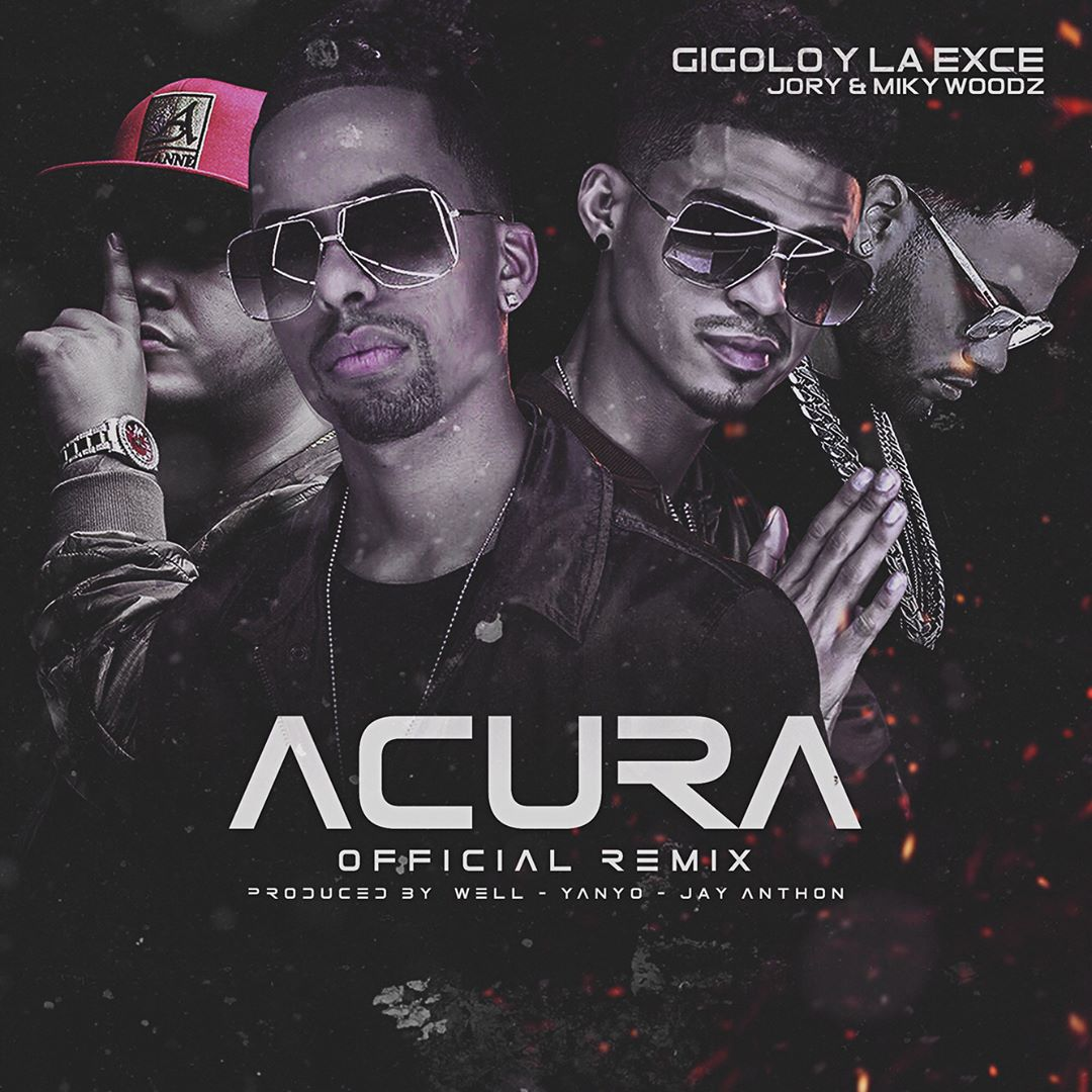 cover Gigolo y La Exce Ft. Jory Boy y Miky Woodz - Acura Remix